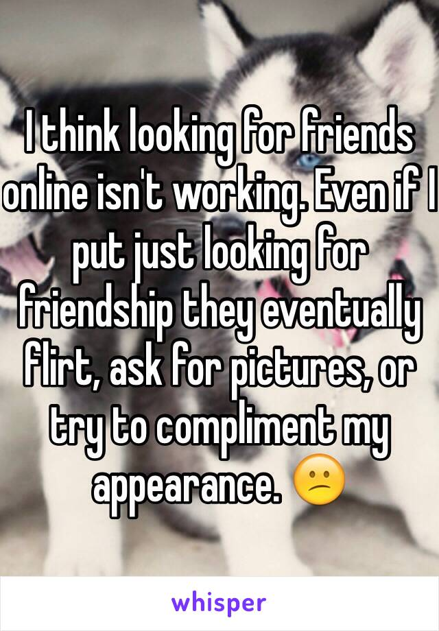 Looking for friends online