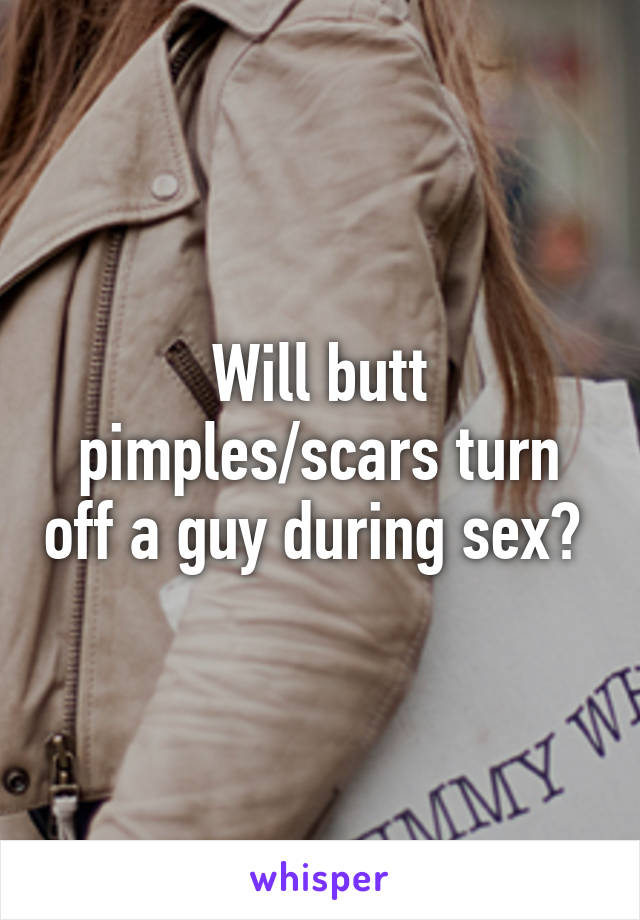 Is acne a turnoff for guys