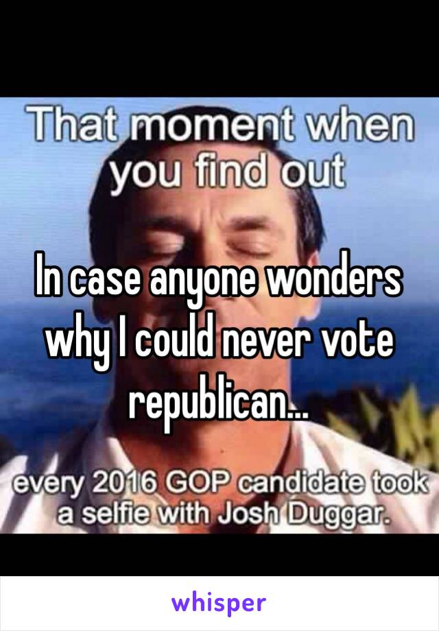 In case anyone wonders why I could never vote republican...