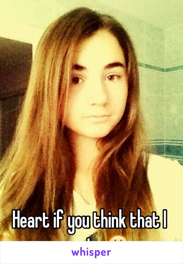 Heart if you think that I am cute 😃