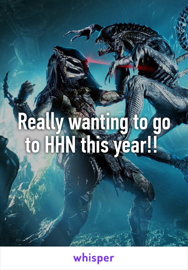 Really wanting to go to HHN this year!!
