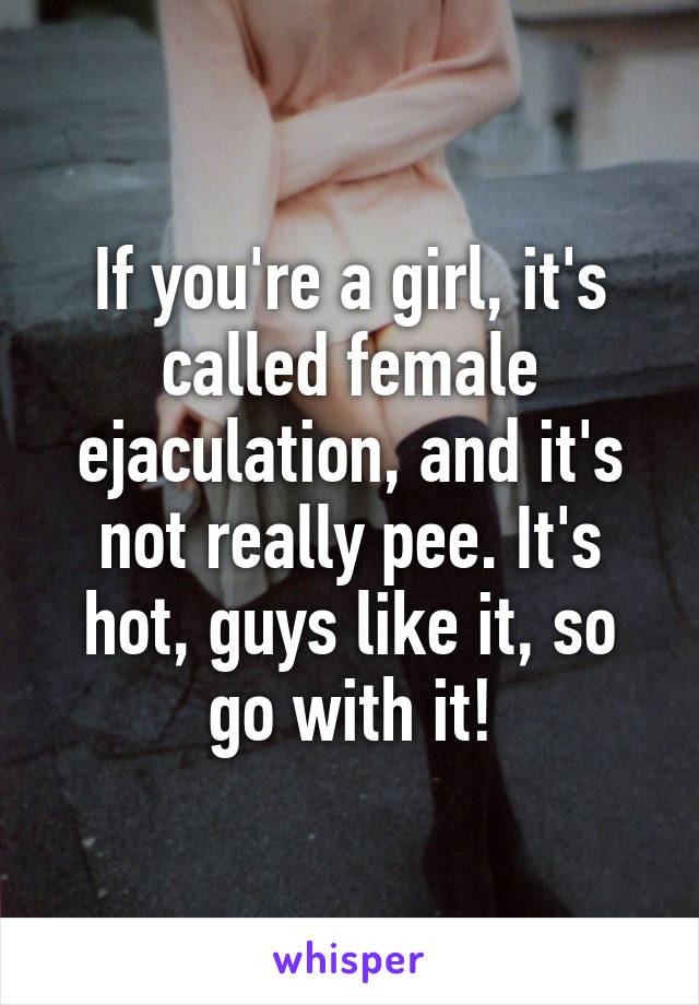 Female ejaculation is called