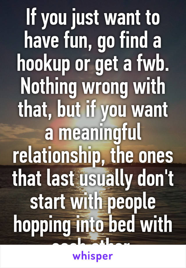 Go A Hookup How You Relationship To From