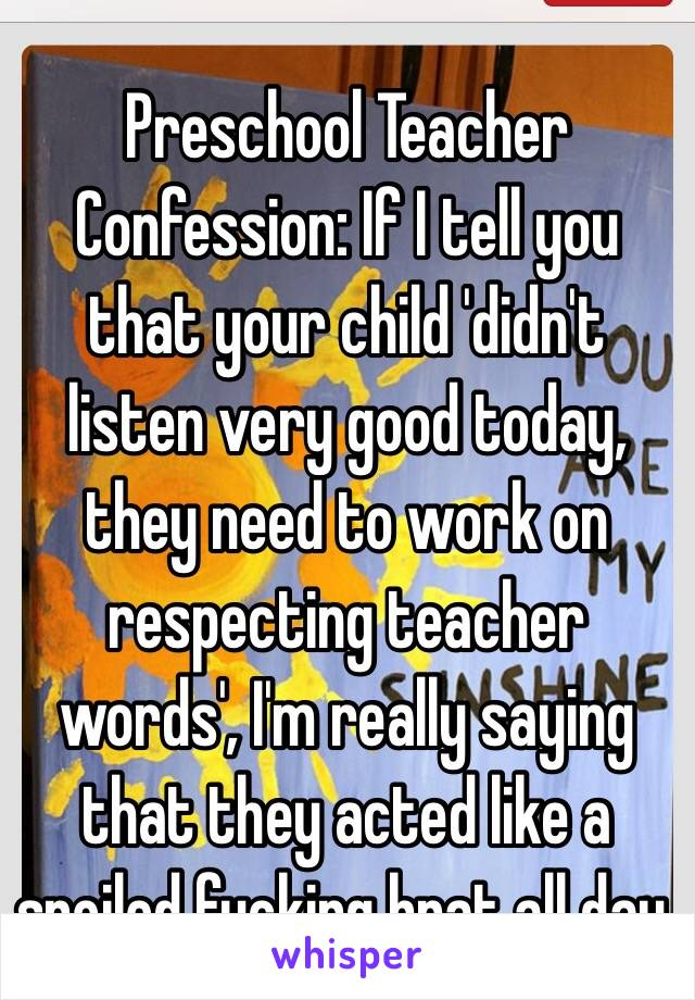 confessions of a preschool teacher preschool confession if i tell you that your 382