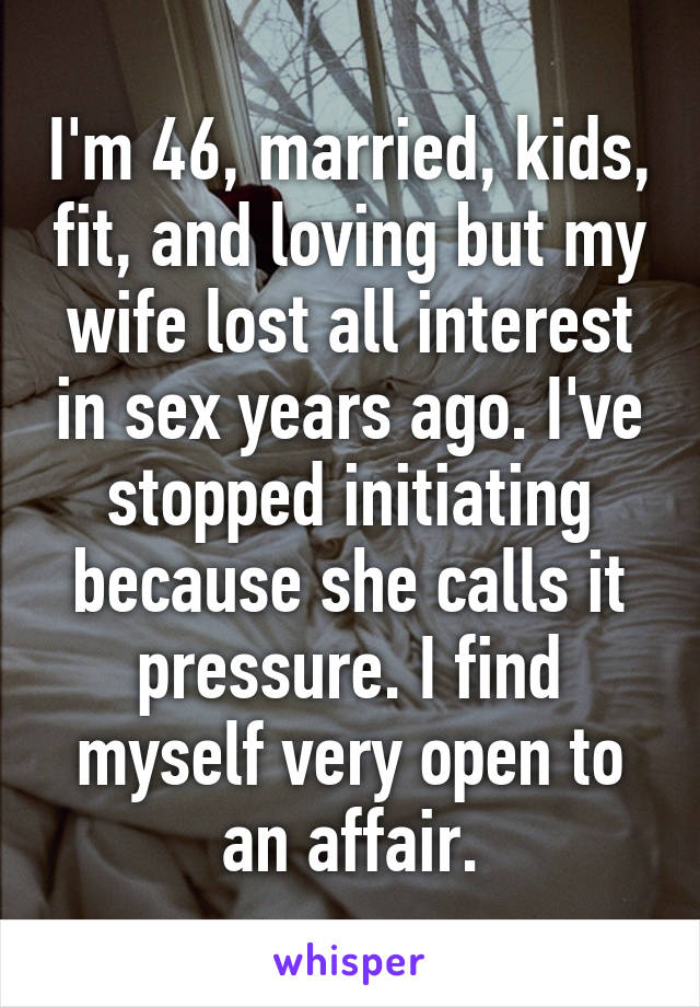 Wife has lost all interest in sex