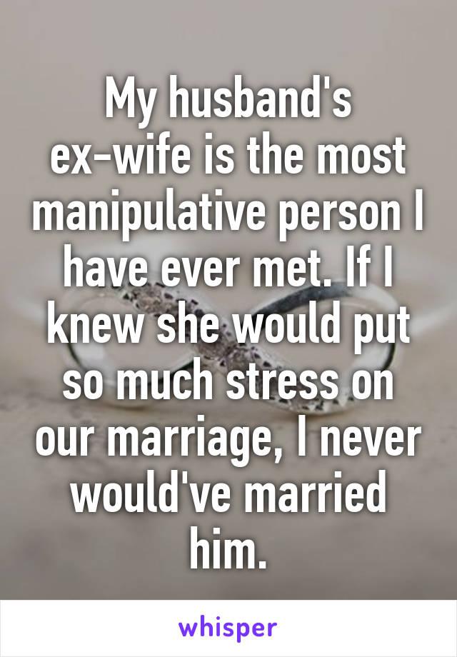 My husband is manipulative