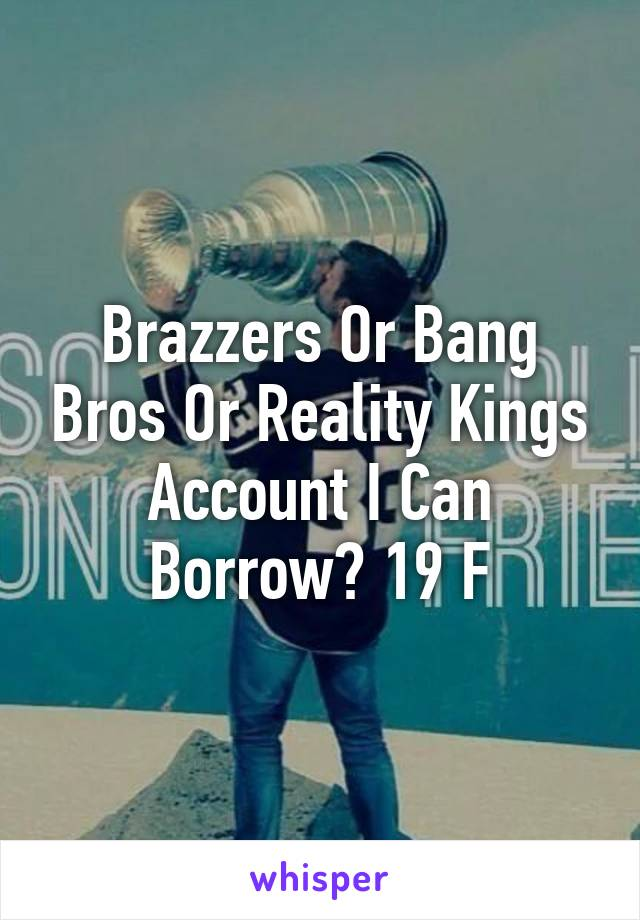 Brazzers or reality kings