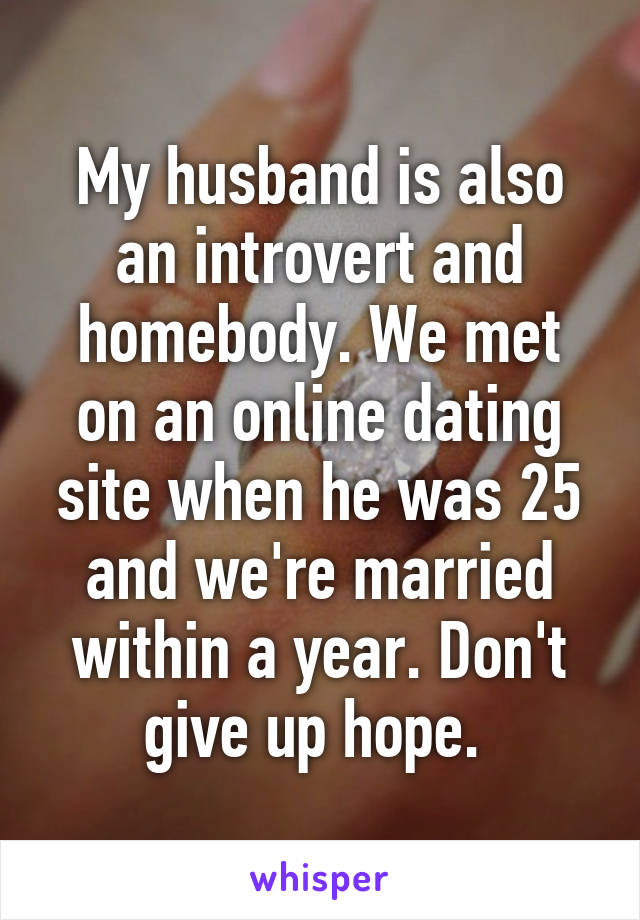 My husband is online dating sites
