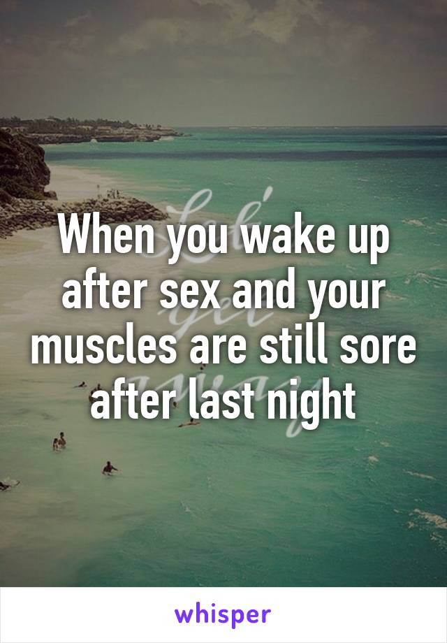 Why are you sore after sex