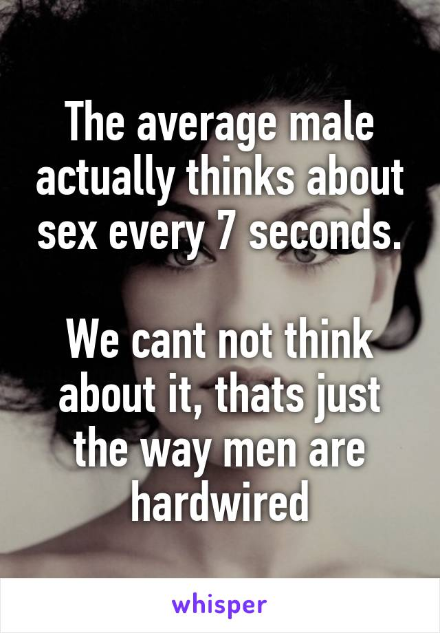 men-think-about-sex-every-seconds-amature-wives-and-girlfriends-nude-pics