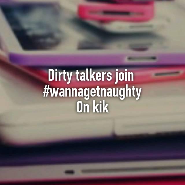 dirty talkers on kik