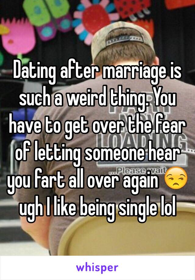Getting over the fear of dating again