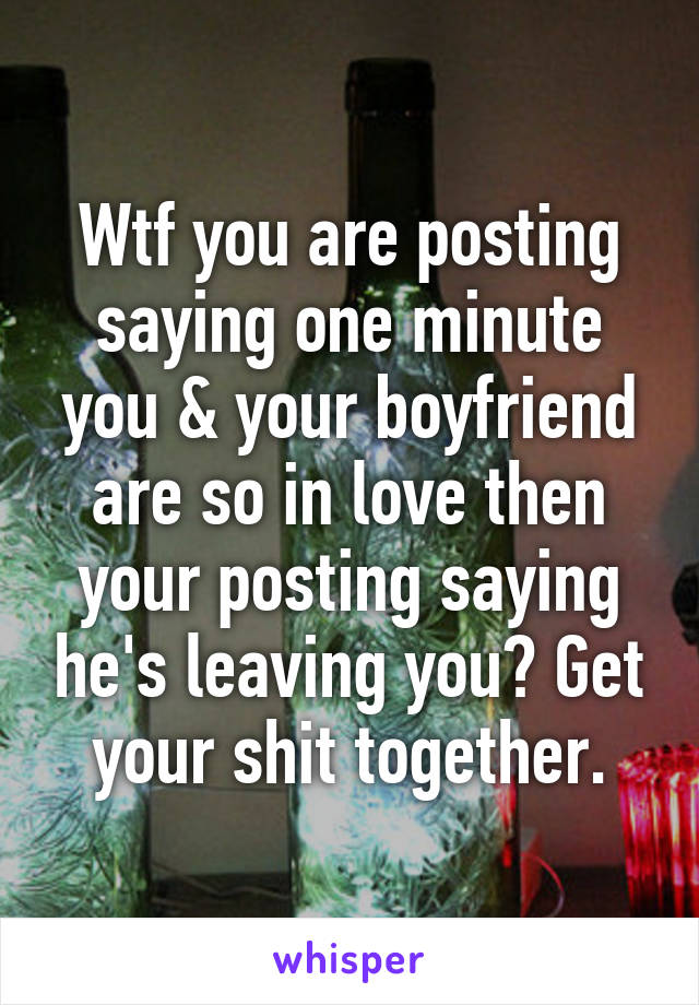 leaving your boyfriend