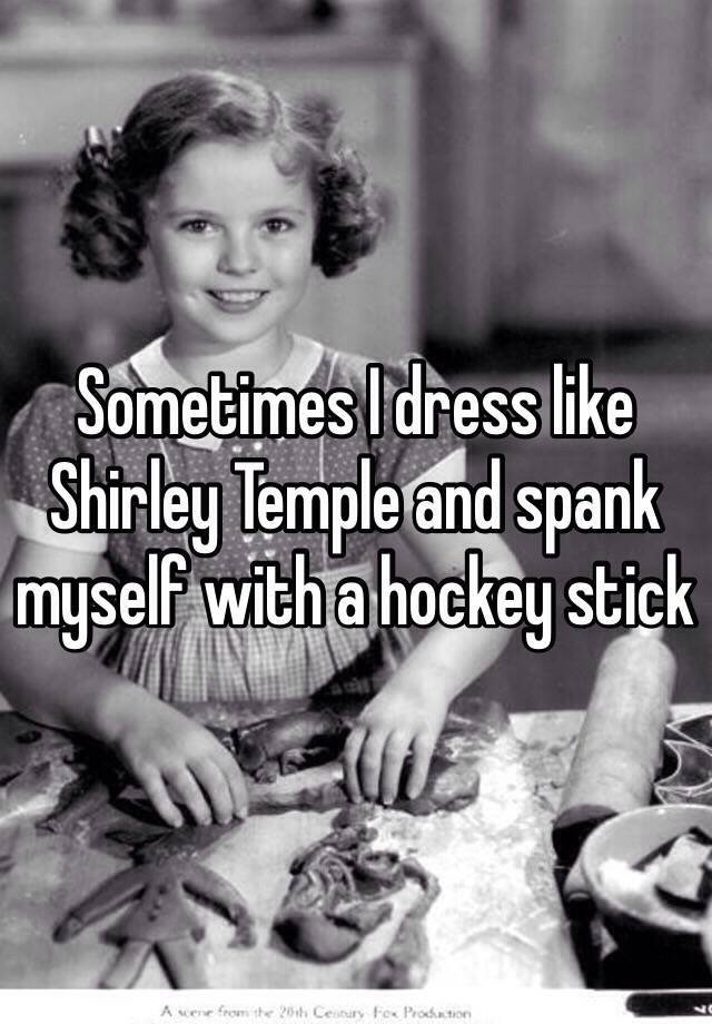 Shirley temple spank