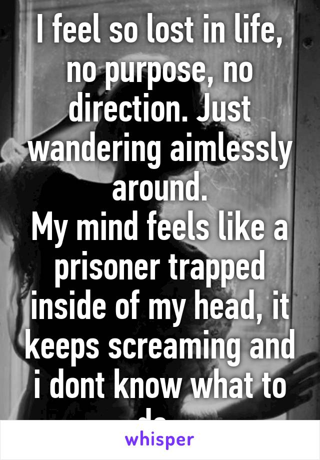 In Life Trapped I My Feel So