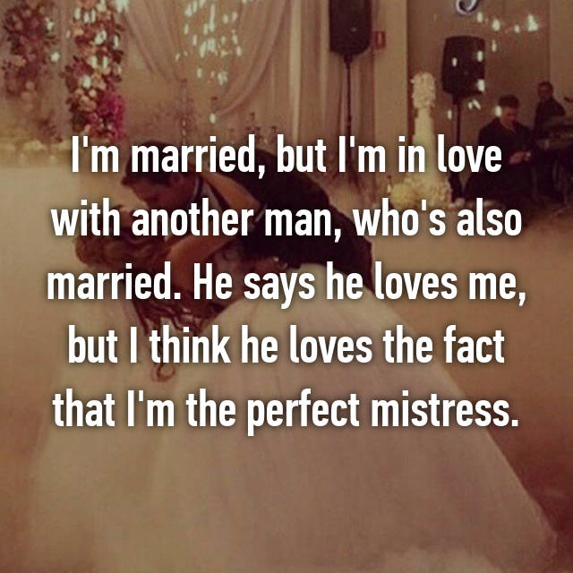 how can a married man love another woman