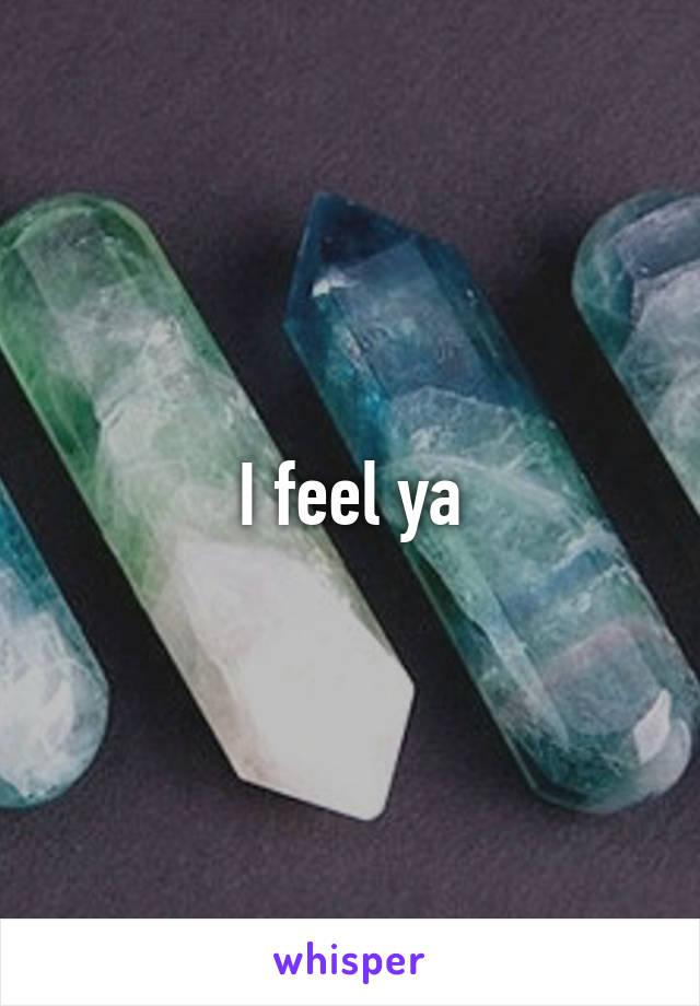 I feel ya