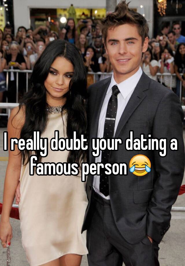 dating a famous person