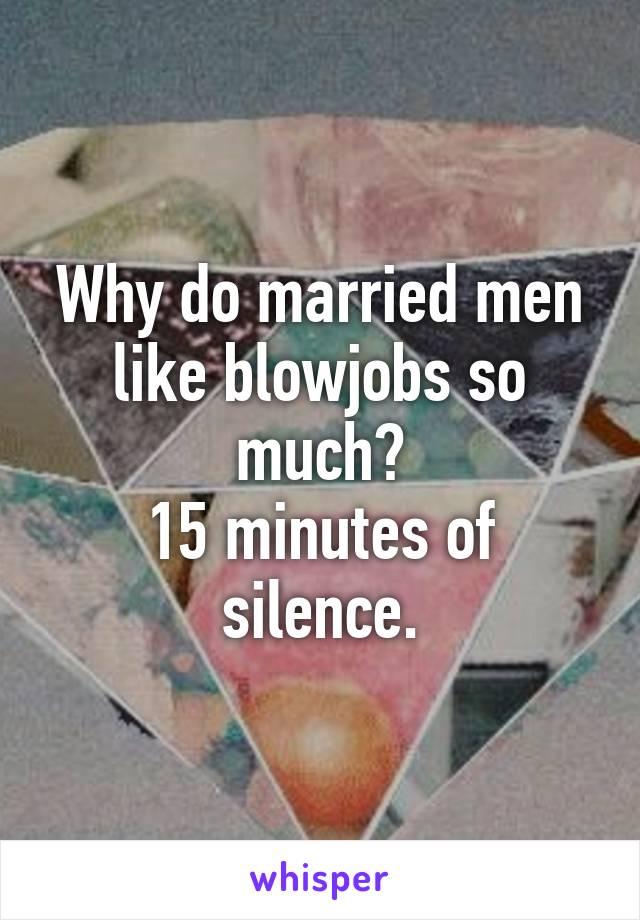 why do men like blowjobs