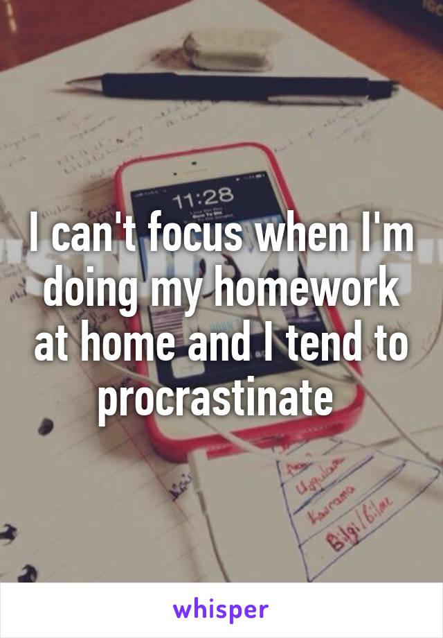 why don t i do my homework