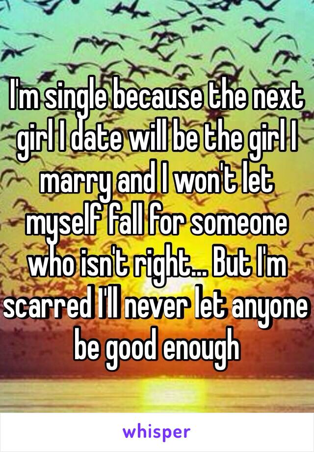Dating someone who isnt good enough