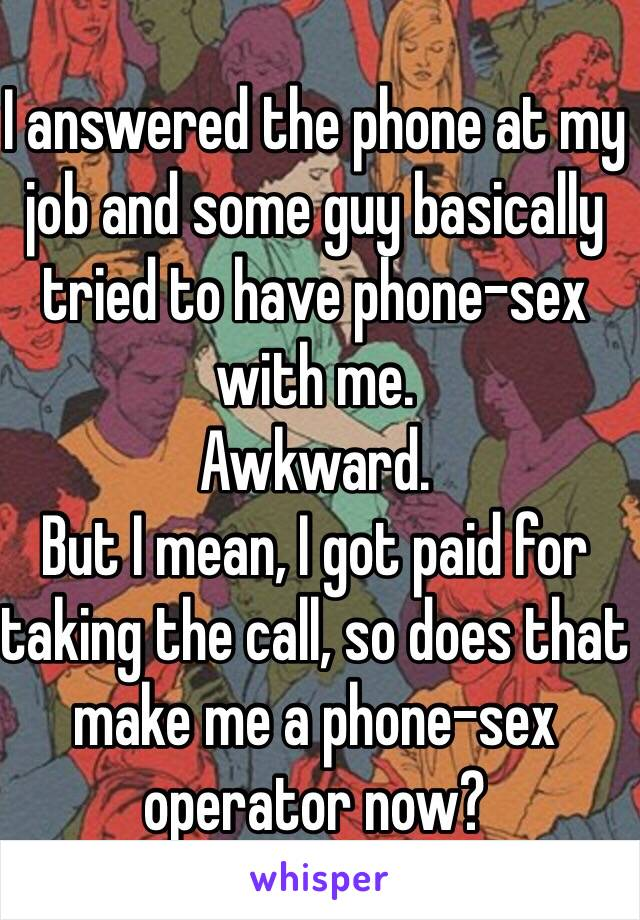 How to become a phone sex operator retro photos