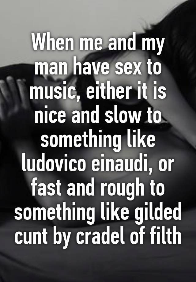 Music to have great sex to