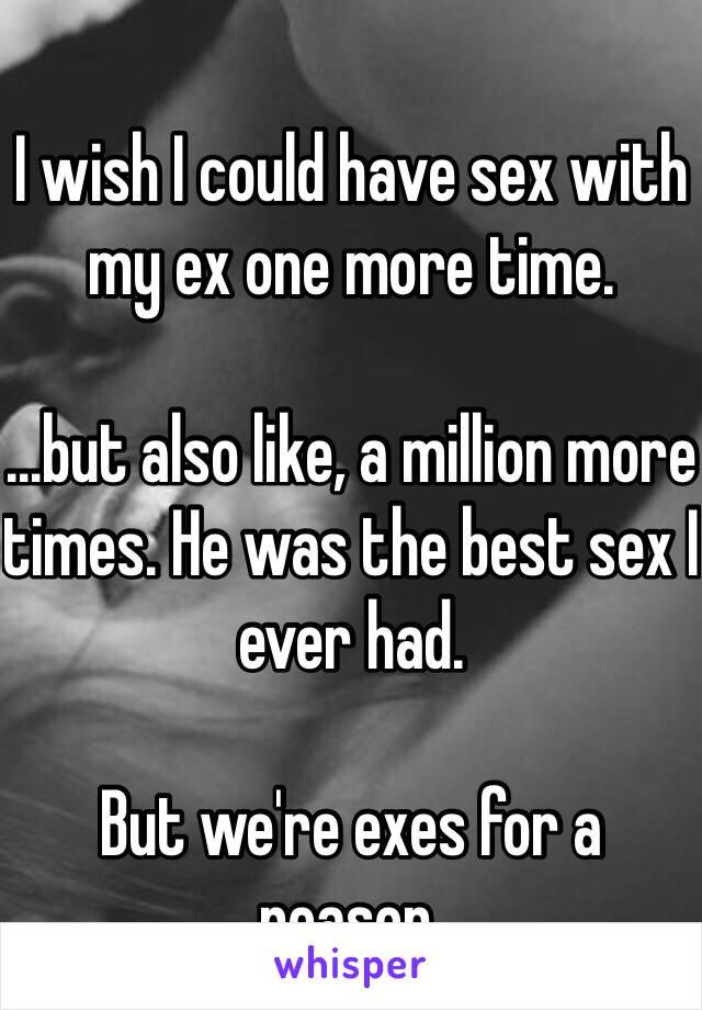 Having sex with my ex