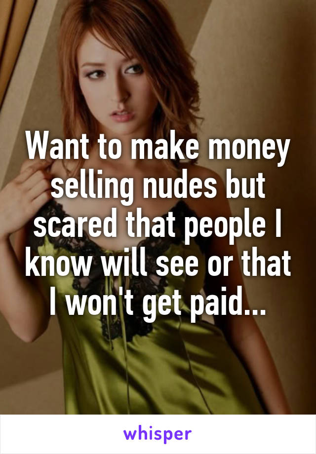 Make money selling nudes