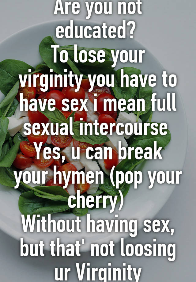 How do you pop your cherry during sex