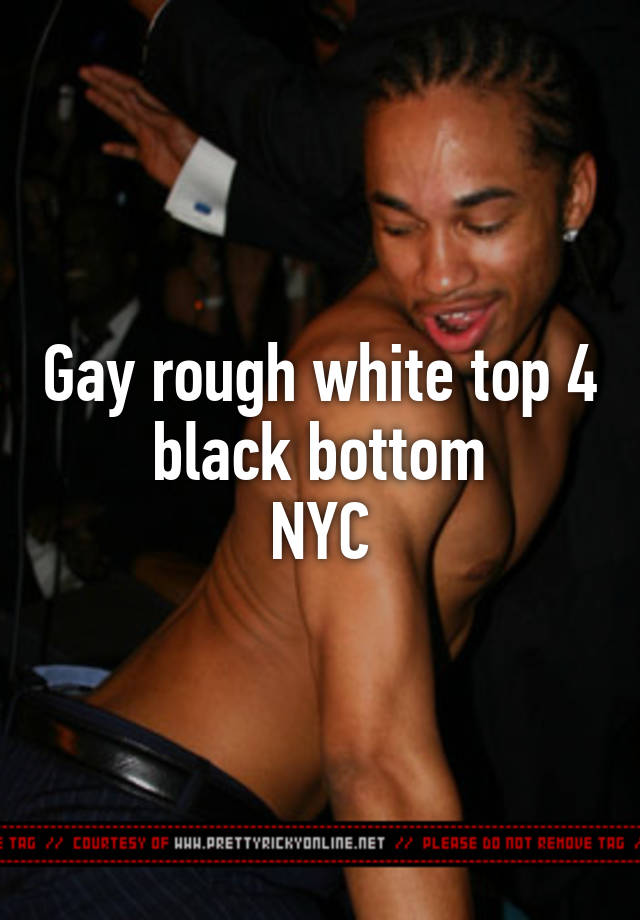 Gay white top black bottom
