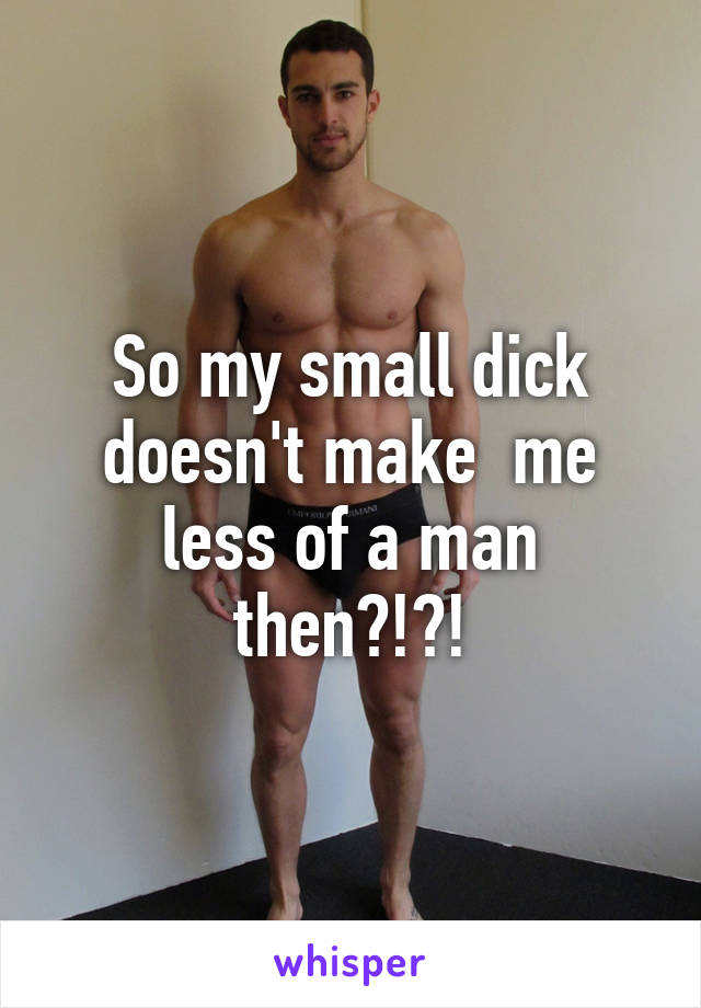Man with a smaller dick