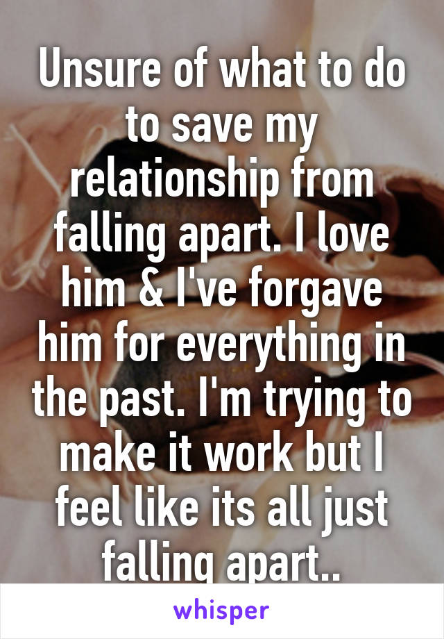 Relationship is falling apart how to save it