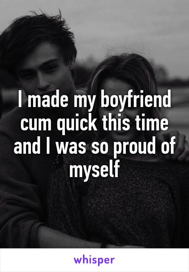 Why does my boyfriend cum so fast