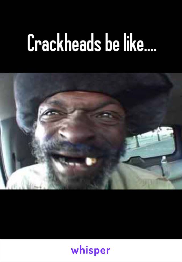 Results for crackhead