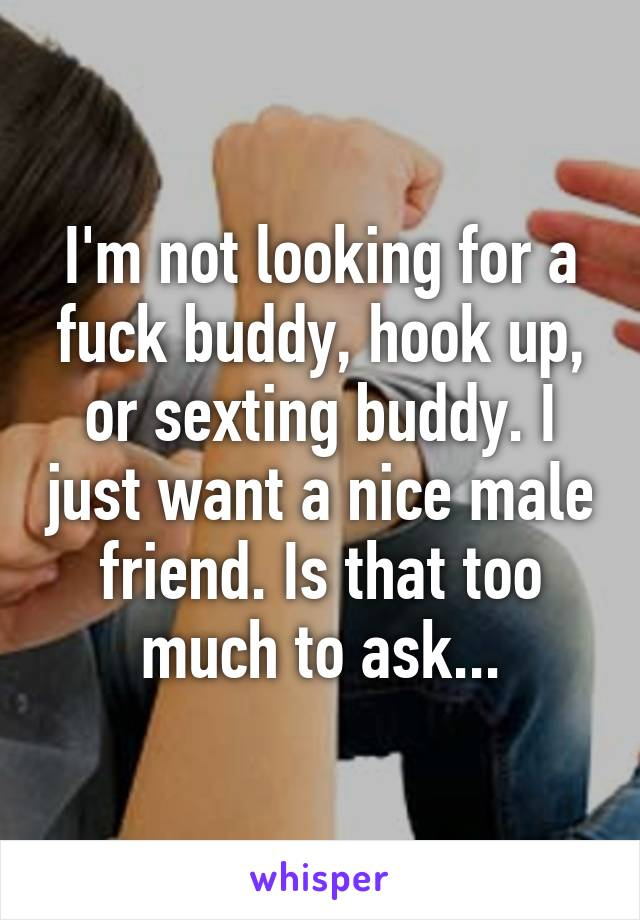 Looking for sexting buddy