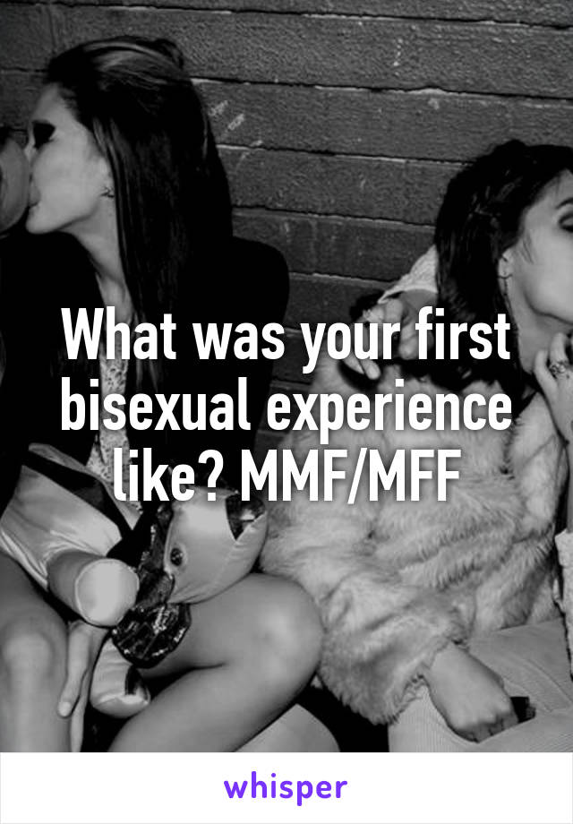 First mmf experience