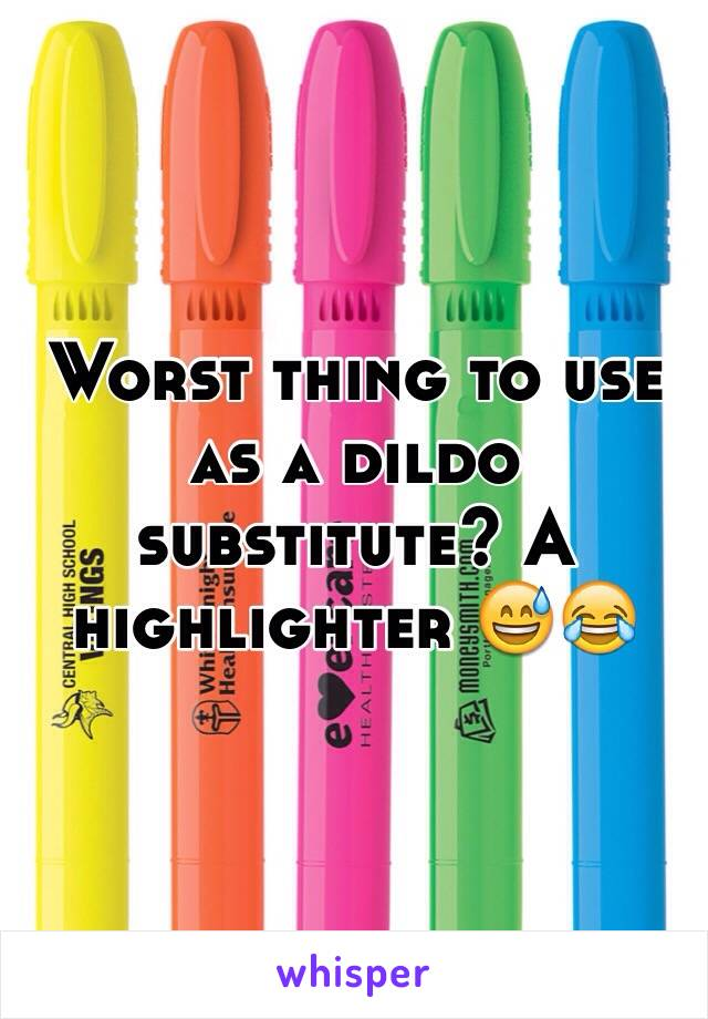 Substitutes for a dildo