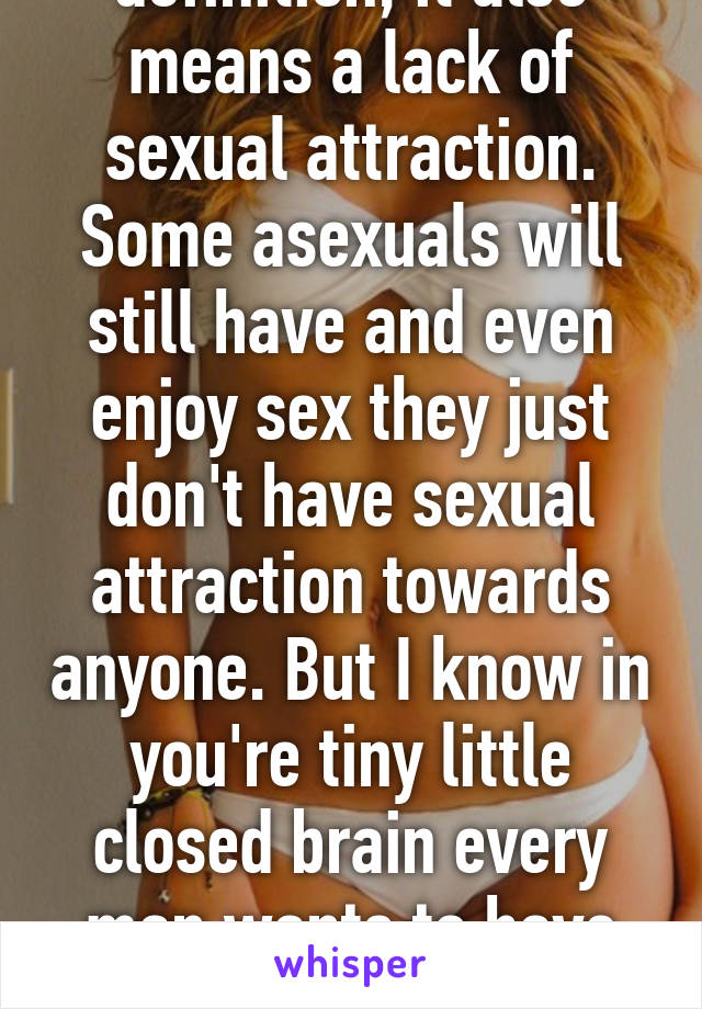 Definition someone who doesnt want to have sex