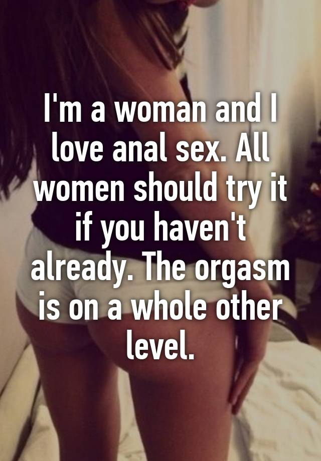 Should i try anal sex absolutely agree