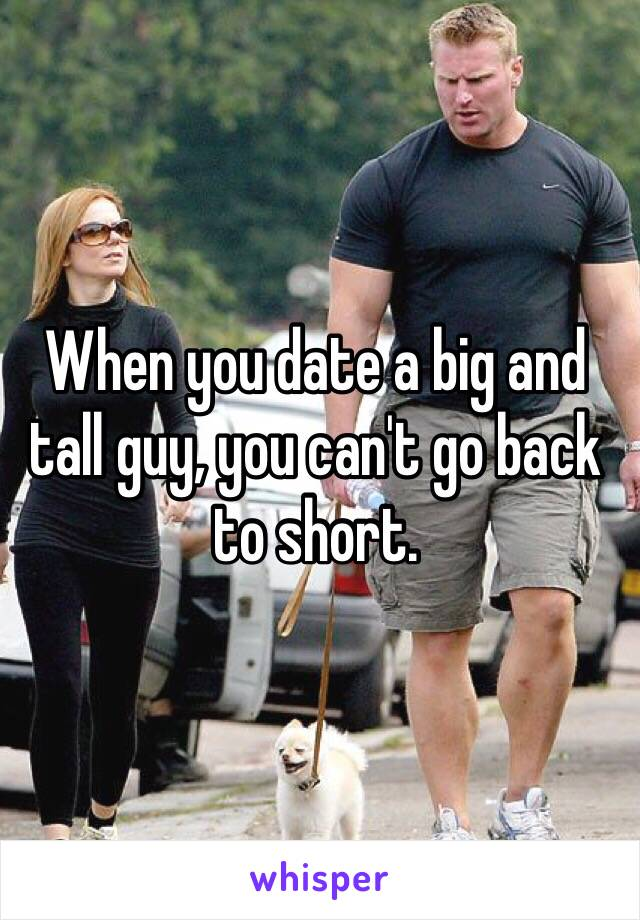 Things to know before dating a tall guy