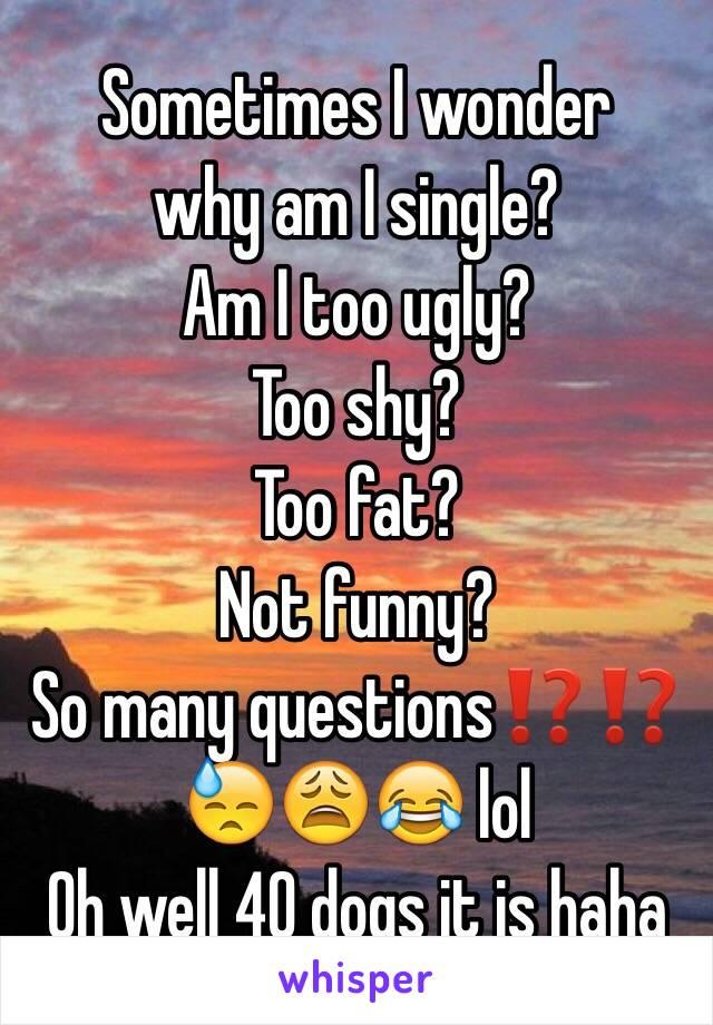 Why am i single at 40