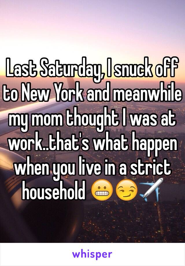 Last Saturday, I snuck off to New York and meanwhile my mom thought I was at work..that's what happen when you live in a strict household 😬😏✈️