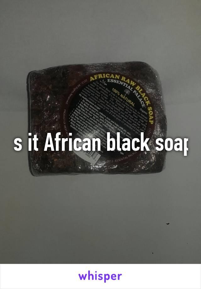 Is it African black soap
