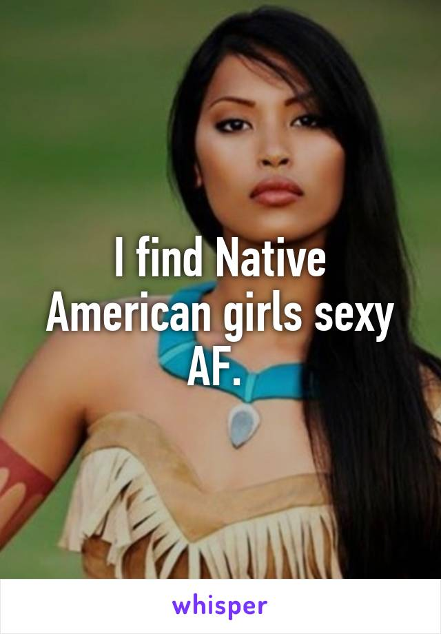 Native american sexy girls
