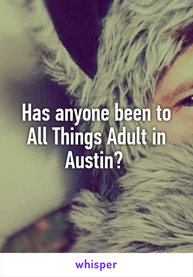 All things adult