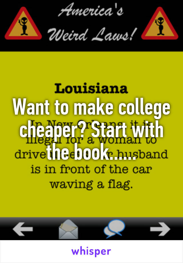Want to make college cheaper? Start with the book......