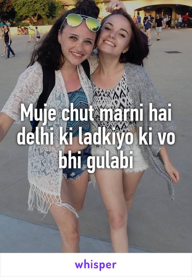 Delhi chut