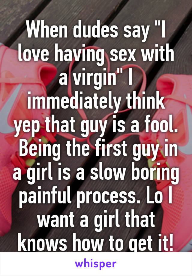 Topic Bravo, why an years guy love to fuck a virgin are mistaken