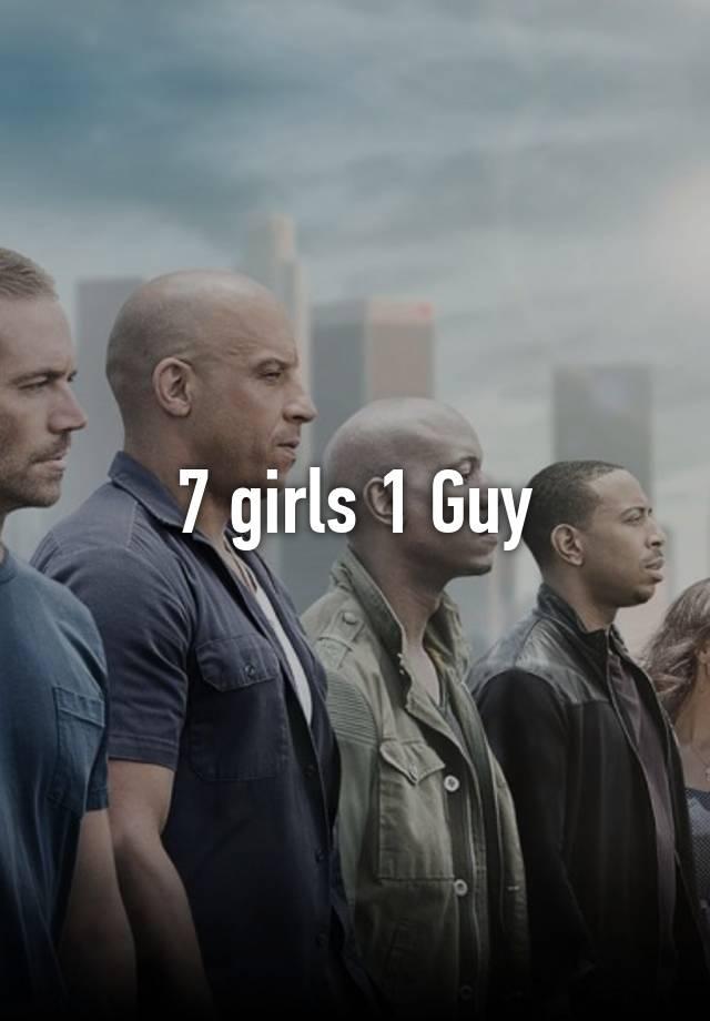 7 Girls 1 Guy